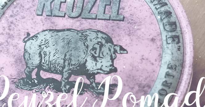 Reuzel Pomade: Unterschiede und Tipps zur Auswahl