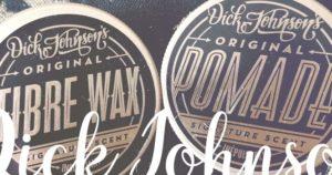 Dick Johnson Pomade und Fibre Wax